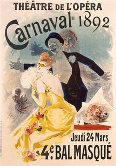 Carnaval  Bal Masque by Jules Cheret poster - Beautiful Vintage Poster Reproduction. French theater and exhibition poster features a masked woman in yellow with a man and woman with jazz hands behind her.