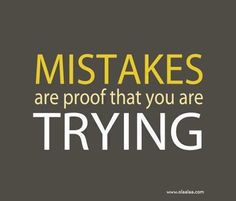 Mistakes are proof that you are trying. #ChitrChatr #EarlySubscribersPromo