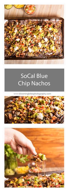 SoCal Blue Chip Nachos - Loaded with all your favorite nacho toppings, each bite of these SoCal Blue Chip Nachos will get anyone's taste buds excited.