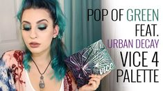 Pop of Green Makeup Tutorial feat. Urban Decay Vice 4 Palette