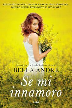 #sullivanseries  #bellaandre Sognando tra le Righe: SE M'INNAMORO   Bella Andre     Recensione