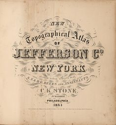 New Topographical Atlas of Jefferson Co. New York 1864 by peacay, via Flickr