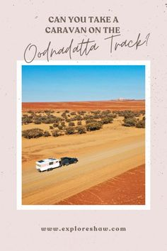 caravan hacks 270356783868959513 - Everything you need to know about taking your caravan along the Oodnandatta Track, can your caravan survive this epic outback road trip? Source by pointsandtravel Visit Australia, Australia Travel, South Australia, Western Australia, Australia Destinations, Travel Destinations, Road Trip Hacks, Road Trips, Can You Take