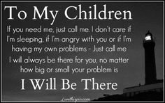My son is only 7, but I always tell him: You can ALWAYS come home. If he's angry, out of money, on drugs, divorced, or just needs his laundry done - I will NEVER turn him away from his own home. You are a mother for LIFE, not just until the kid turns 18!