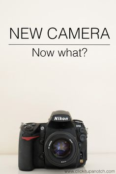 Congratulations! You got your first DSLR. It is such an exciting feeling and also can be very overwhelming | Click it Up a Notch