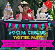 Social Circus Twitter Party {gieaway} #baby