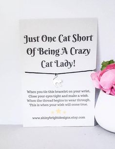 Check out this item in my Etsy shop https://www.etsy.com/uk/listing/546043187/crazy-cat-lady-cat-wish-bracelet-cat