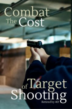 Combat the Rising Cost of Target Shooting http://www.retiredby40blog.com/2014/07/31/combat-cost-of-target-shooting/