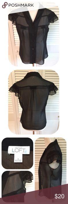 LOFT Sheer Black Blouse w/Feminine Detailing LOFT Sheer Black Blouse w/Feminine Detailing. Botton Front. 100% Polyester. Button Front. LOFT Tops Blouses