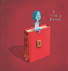 Front cover for 'A Child of Books' by Oliver Jeffers and Sam Winston – published by Walker Books (UK) and Candlewick Press (USA) Best Children Books, Childrens Books, Maximum Ride Quotes, Oliver Jeffers, Mighty Girl, Todays Parent, Fallen Book, Book Trailers, Life Pictures