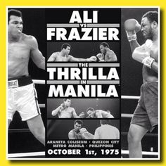 """This Day In Boxing History: - Muhammad Ali TKOs Joe Frazier in 15 for Heavyweight boxing title in """"The Thrilla in Manila"""" Muhammad Ali Wallpaper, Thrilla In Manila, Floyd Patterson, Arizona, Les Philippines, Boxing History, Boxing Champions, Boxing Quotes, Boxing Posters"""