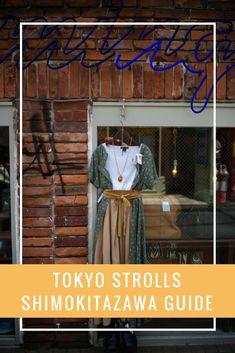 Shimokitazawa Guide on www.travelwithnanob.com Tokyo Guide, Hipster Coffee, Shimokitazawa, Asia Continent, Japan, Travel, Viajes, Destinations, Traveling