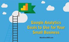 Setting up these goals in Google Analytics will help your small business to see greater success.