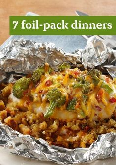 7 Foil-Pack Dinners  These foil-pack dinner ideas are easy to make, cool quickly and reduce your cleanup time.