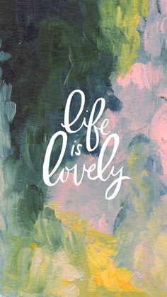 Watercolour + Type | Life is lovely | Bathwater