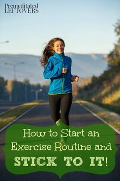 Have you ever started an exercise routine only to ditch it a few weeks later? Here are some tips on How to Start an Exercise Routine and Stick With It!