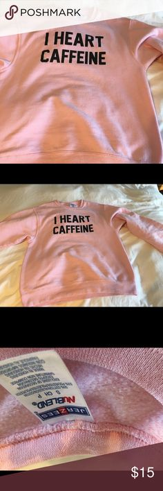 I Heart Caffeine Comfy Cute Sweatshirt Look how cute! Great condition and so cozy. Size small Tops Sweatshirts & Hoodies