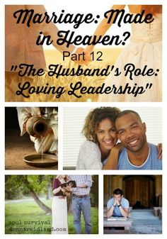 "Marriage: Made in Heaven? Part 12 ""Loving Leadership"" + LINKUP - Everywhere you look people are writing and speaking about leadership. But Jesus' instructions about leadership could be characterized by three words: love, sacrifice and servant-hood."