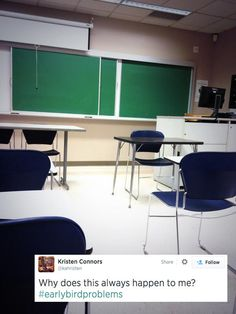 Arriving to class before the teacher. | 19 Socially Awkward Situations For People Who Are Always Early