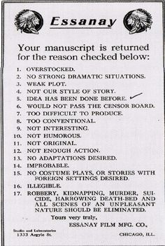 The rejection slip the motion picture studio Essanay Film Manufacturing Company  (1907-1925) sent screenwriters whose submissions were found wanting. Essanay is best remembered today for its series of Charlie Chaplin films.