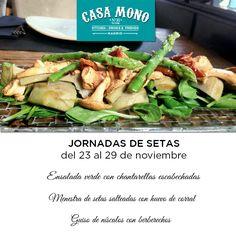 No os podéis perder nuestras JORNADAS DE SETAS. Hasta el domingo 29 de noviembre. Productos de #temporada y proximidad en Casa Mono. #jornada #setas #boletus