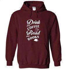 Coffee & Books T Shirt, Hoodie, Sweatshirts - custom t shirt #style #T-Shirts