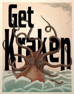 Get Kraken!  Arrgggh, if a kraken can't get ye moving, ye be already walkin' with the dead. Pirates!