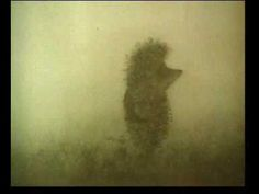 Hedgehog in the Fog.  This is a story about a little hedgehog  who is on his way to visit his friend the.  bear cub. Directed by Yuriy Norshteyn, 1975.