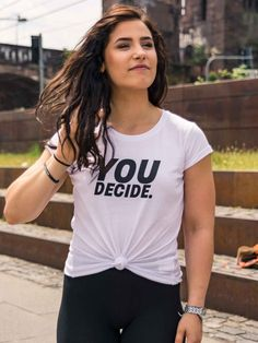 """The new """"You decide"""" clear white Street Style Shirt for a comfortable wearing experience: 100% organic cotton. High sleeves for a fit intonation of your arm. High contrast print with a perfect resistance."""