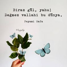 Görüntünün olası içeriği: yazı Wisdom Quotes, Book Quotes, Quotations, Qoutes, Good Sentences, Book Works, Butterfly Wallpaper, Cute Images, Wallpaper Quotes