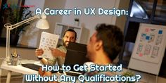 In this article, we cover few ideas that can help you start a career in UX Design without any qualifications. Cross Functional Team, Visual Hierarchy, User Flow, Usability Testing, Career Options, In Writing, Project Management, Understanding Yourself, Ux Design