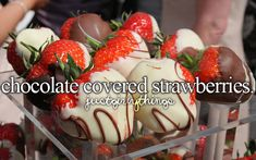 Chocolate covered strawberries - just girly things