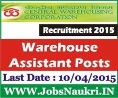 Central Warehousing Corporation, Chandigarh Recruitment 2015 : Warehouse Assistant Grade-II – 21 Posts  Last Date : 10/04/2015  http://jobsnaukri.in/central-warehousing-corporation-chandigarh-recruitment-2015-warehouse-assistant-grade-ii-21-posts/