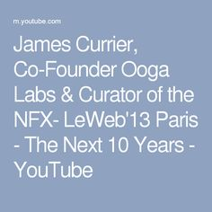 James Currier, Co-Founder Ooga Labs & Curator of the NFX- Paris - The Next 10 Years Inbound Marketing, Marketing Digital, Internet Marketing, Growth Hacking, Co Founder, Inspire Others, The Next, Labs, 10 Years