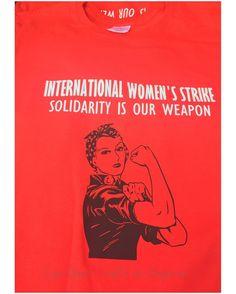 International Women's Strike T-Shirt  #internationalwomensday #internationalwomenstrike #custommade #tshirt #shopcynthiascraftsinvirginia #grouptshirt #rosietheriveter #strike #womensmarch #shoplocal