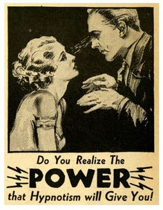 Hypnosis in creative practice; a transdisciplinary investigation of hypnotic phenomena and their application in aesthetic experience. Vintage Advertisements, Vintage Ads, Vintage Posters, Graphics Vintage, Retro Posters, Vintage Images, Illustrations, Illustration Art, Academia Hero