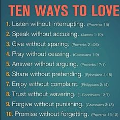 ✟♥  ✞  ♥✟  Ten Ways To Love  ✟  ♥✞♥  ✟