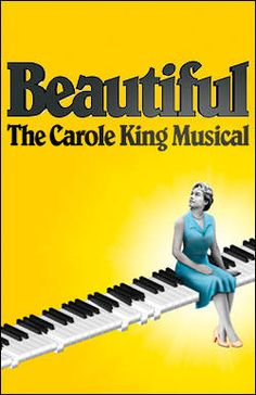 Beautiful: The Carole King Musical//I really want to see this.