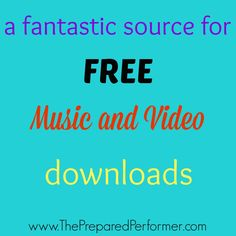FREE MUSIC AND VIDEO DOWNLOADS | The Prepared Performer