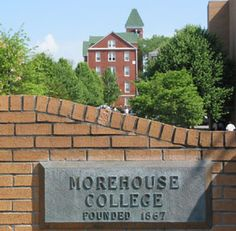 Morehouse College - in Atlanta - Famous alumni include Martin Luther King, Jr., Samuel L. Jackson, and Erik King