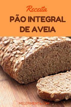 Pão integral de Aveia Vem comigo conferir a receita desse pão saudável e simplesmente delicioso. Esse pão é integral e feito com aveia, que o deixa rico em fibras e muito gostoso. My Fit Foods, Sweet Recipes, Healthy Recipes, Cooking Bread, Good Food, Yummy Food, Sweet Bread, Paella, Bread Recipes