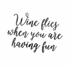 Wine qoutes, funny quotes about wine, funny party quotes, funny win Drink Wine Day, Wine Drinks, The Words, Food Quotes, Funny Quotes, Funny Memes, Bar Quotes, Craft Quotes, Random Quotes