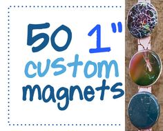 50 one inch custom magnets Great for promos by AulaniPhotography, $25.00