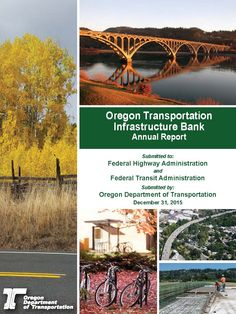 Oregon Transportation Infrastructure Bank annual report, by the Oregon Department of Transportation, Financial Services