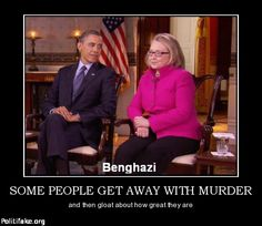 ,They both got away with murdering Americans in Benghazi and still idiots were dumb enough to reelect him because he is Black. How dumb are people that votedd for this Muslim communist!