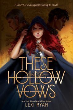These Hollow Vows, Lexi Ryan