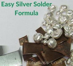 This free jewelry tutorial shows a formula and how to make easy silver solder with low melting point for general use soldering such as brass and copper. Soldering Jewelry, Metalsmith Jewelry, Soldering Iron, Jewelry Supplies, Precious Metals, Metal Working, Jewelry Making, Diy Jewelry, Jewelry Tools