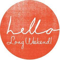 August long weekend bliss
