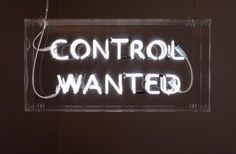 'Control Wanted 3' Neon by Nikolaj B. S. Larsen | Light Up Typography Art | Sign | Lights | Words | Text