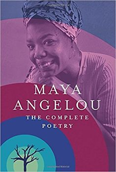 Maya Angelou's The Complete Poetry is a great modern classic book worth reading next.